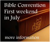 Annual Bible Convention first week in July